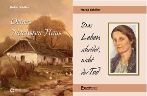 Auf der Flucht vor den Russen – und zwar zwei Mal. Gesamtwerk der Leipziger Autorin Holda Schiller als E-Book