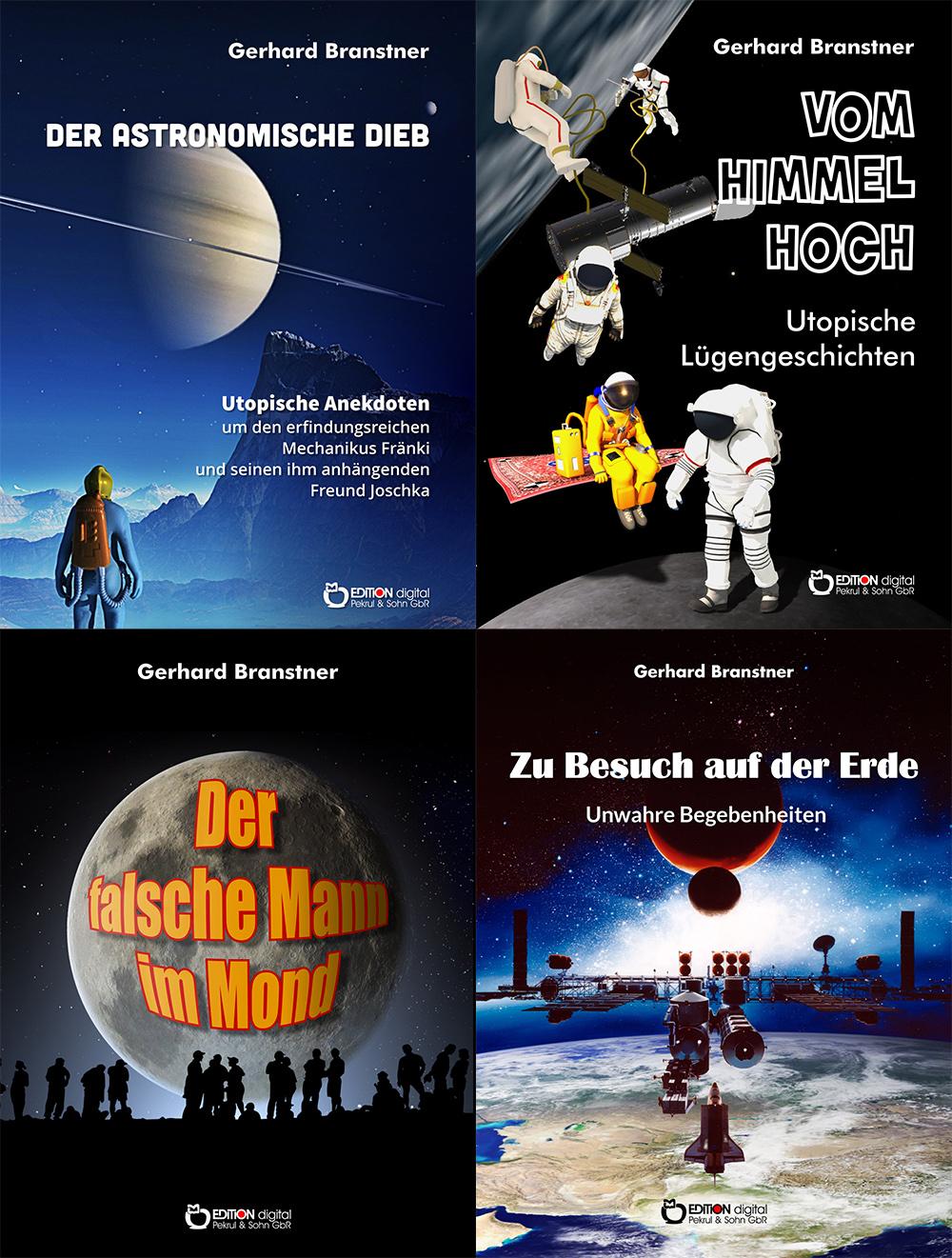 Ein Spezialist ausgesprochen humoristischer Science Fiction - Alle SF-Bücher von Gerhard Branstner bei EDITION digital