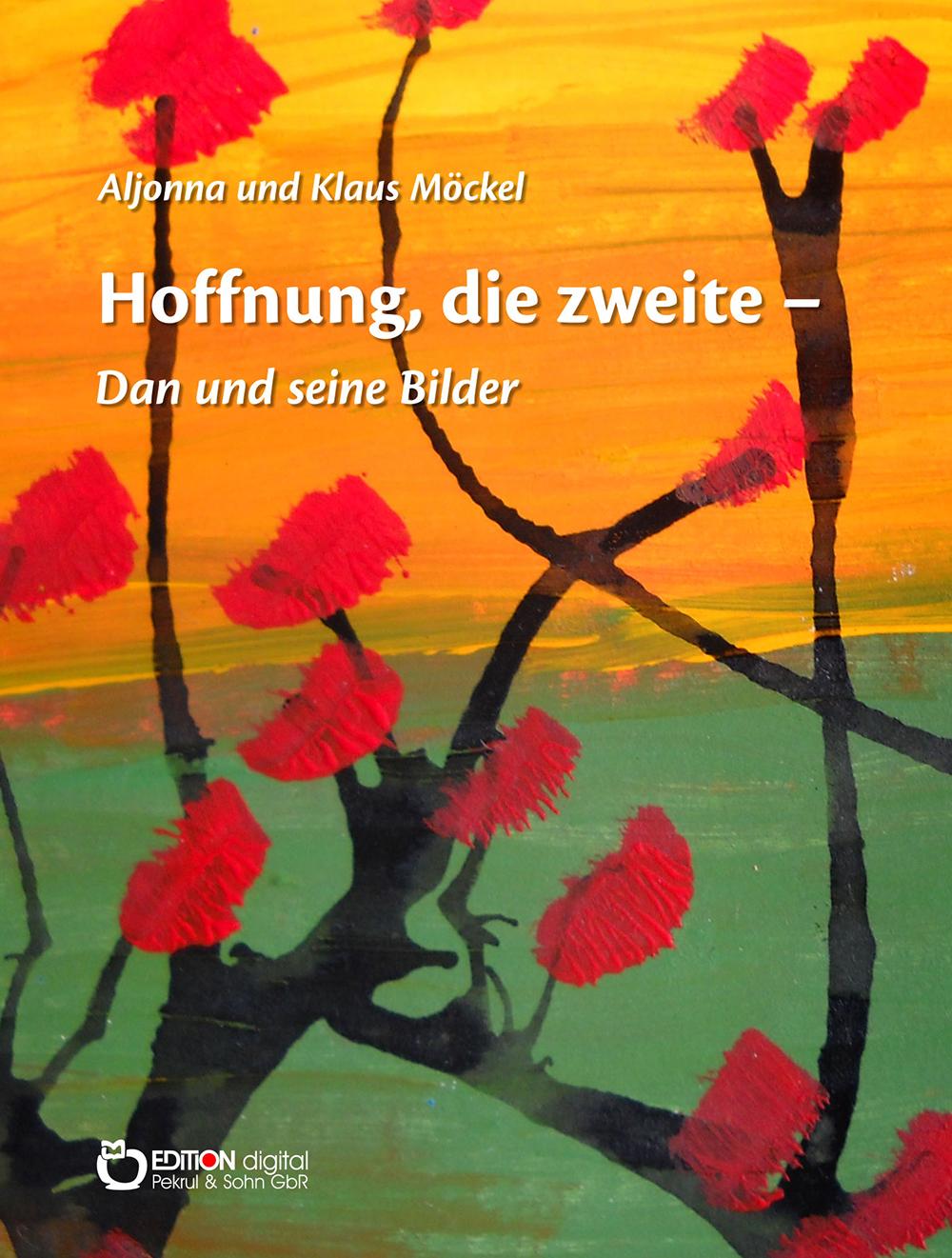 Hoffnung, die zweite - Dan und seine Bilder - Aljonna und Klaus Möckel bei 21. Schweriner Literaturtagen