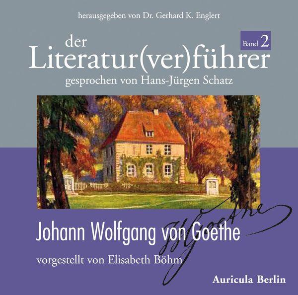 Neuer Literatur(ver)führer zu Johann Wolfgang von Goethes Leben und Werk